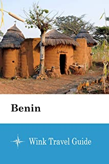 Benin - Wink Travel Guide (English Edition)