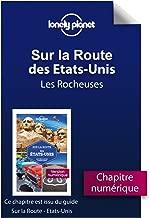 Sur la route - Etats-Unis - Les Rocheuses (French Edition)