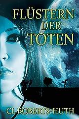 Flüstern der Toten (Zoë Delante Thriller (Deutsche) 1) (German Edition) Kindle Edition