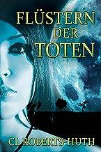 Flüstern der Toten (Zoë Delante Thriller (Deutsche) 1) (German Edition)