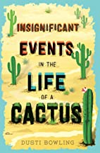 Insignificant Events in the Life of a Cactus PDF