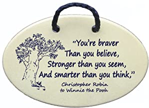 Mountain Meadows Pottery You're Braver Than You Believe, Stronger Than You Seem, and Smarter Than You Think. Winnie The Pooh. Ceramic Wall plaques Handmade in The USA for Over 30 Years.