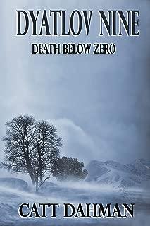 Dyatlov Nine: Death Below Zero