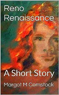 Reno Renaissance: A Short Story