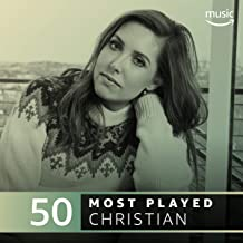 The Top 50 Most Played: Christian