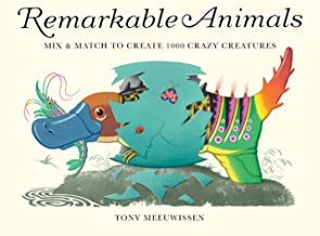 Remarkable Animals (mini edition): Mix & Match to Create 100 Crazy Creatures