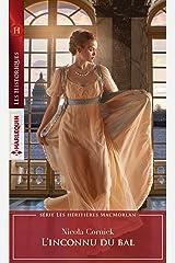 L'inconnu du bal (Les héritières MacMorlan t. 2) Format Kindle