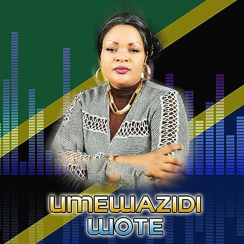 Umewazidi Wote by Bahati Bukuku on Amazon Music - Amazon com