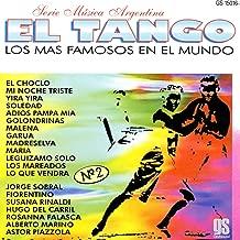 El Tango - Los Mas Famosos En El Mundo