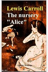 The Nursery Alice Kindle Edition
