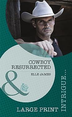 Cowboy Resurrected