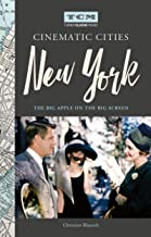 Turner Classic Movies Cinematic Cities: New York: The Big Apple on the Big Screen