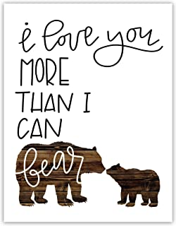 """""""I Love You More Than I Can Bear"""" Rustic Nursery Décor Cardstock Print - 8x10"""" Picture, Bear, Child's Room, Boy Girl Nursery, Woodland Animal Picture"""