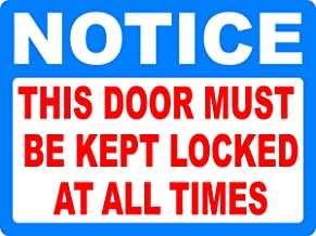 Notice This Door Must Be Kept Locked at All Times Decal. 4