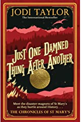 Just One Damned Thing After Another Kindle Edition