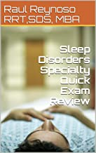 Sleep Disorders Specialty Quick Exam Review
