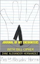 Journal of my encounters with Bill Cipher, an unofficial Gravity Falls book