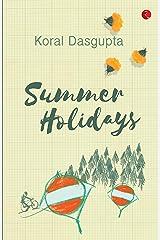 Summer Holidays Kindle Edition