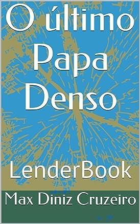 O último Papa Denso