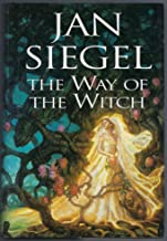 The Way of the Witch: Prospero's Children / The Dragon Charmer / The Witch Queen