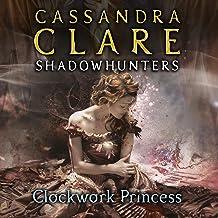 Clockwork Princess: The Infernal Devices, Book 3