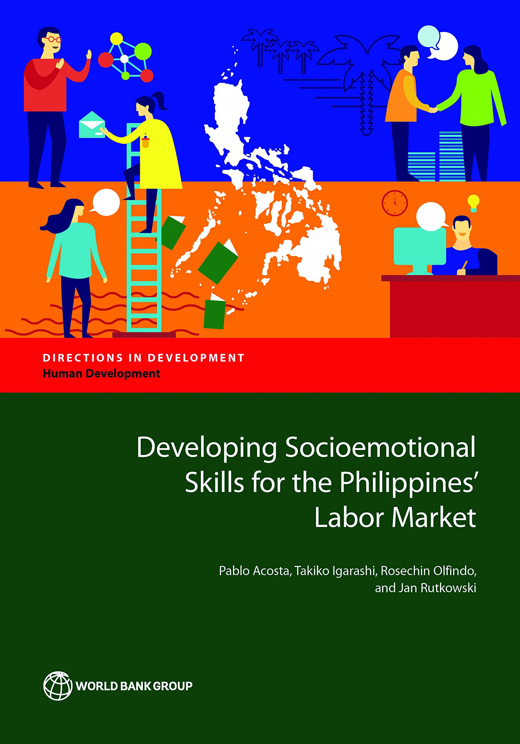 Developing Socioemotional Skills for the Philippines' Labor Market (Directions in Development;Directions in Development - Human Development)