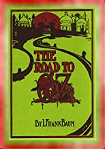 THE ROAD to OZ - Book 4 in the Books of Oz series