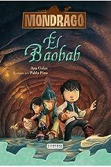 Mondragó. El baobab. Libro 3 (Spanish Edition) Kindle Edition