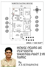 HOUSE PLANS AS PER VASTU SHASTRA PART 2 IN TAMIL (Tamil Edition)