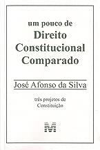 Um Pouco De Direito Constitucional Comparado (Em Portuguese do Brasil)