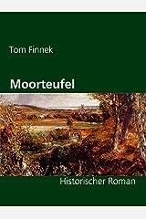 Moorteufel: Historischer Roman (Moor-Trilogie 1) Kindle Ausgabe