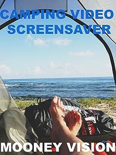 Camping Video Screensaver