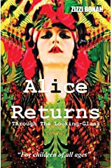 Alice Returns Through The Looking-Glass Kindle Edition
