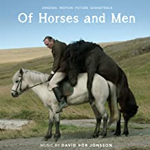 Of Horses and Men (Original Motion Picture Soundtrack)