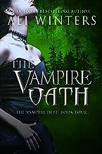 The Vampire Oath (Shadow World: The Vampire Debt series Book 4)