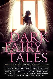 Dark Fairy Tales: A Midnight Dynasty Anthology