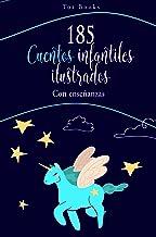 185 cuentos infantiles ilustrados y con enseñanzas (Spanish Edition)
