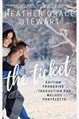 The Ticket : Édition Française (Saga Love Again t. 1) (French Edition) Kindle Edition