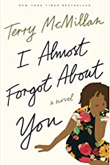 I Almost Forgot About You: A Novel (English Edition) eBook Kindle