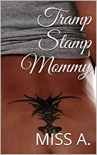 Tramp Stamp Mommy: (Anne: A Wife and a Mother #3) (English Edition)