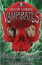 Blood Captain (Vampirates) by Justin Somper (3-Sep-2007) Paperback