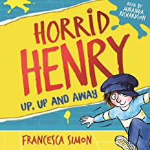 Horrid Henry: Up, Up and Away