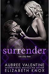 Surrender (Sin City Fets Book 2) Kindle Edition