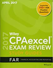 Wiley CPAexcel Exam Review April 2017 Study Guide: Financial Accounting and Reporting (Wiley Cpa Exam Review)
