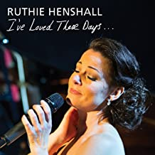 Best ruthie henshall i ve loved these days Reviews