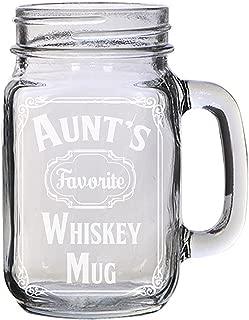 Whiskey Mug Family Favorite Parody Engraved Etched for Wedding, Engagement Anniversary Bridal Party for Newlyweds 16 oz Mason Jar Glass Mug for Whiskey Enthusiasts Gift (Aunt)