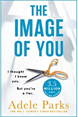 The Image of You: I thought I knew you. But you're a LIAR. (English Edition) Format Kindle