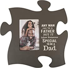 P. Graham Dunn Takes Someone Special to Be A Dad 4x6 Photo Frame Inspirational Puzzle Piece Wall Art Plaque