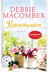 Rosenstunden: Roman (ROSE HARBOR-REIHE 5) Kindle Ausgabe