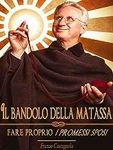 Il bandolo della matassa: Fare proprio (Italian Edition)